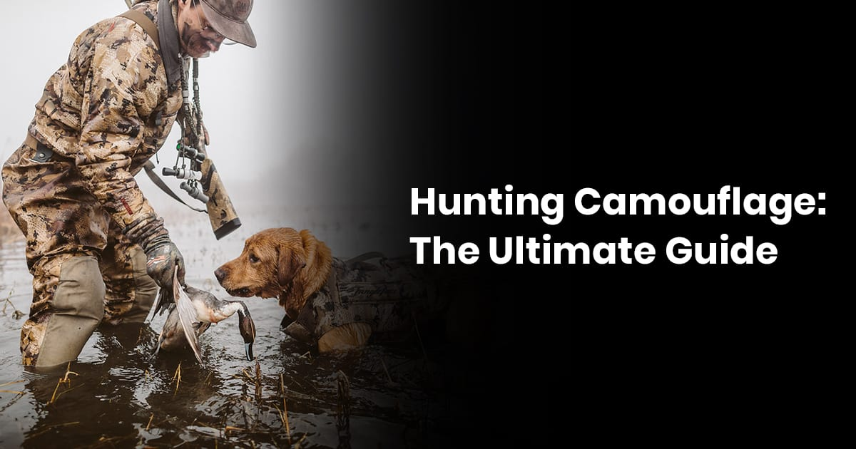 Hunting Camouflage: The Ultimate Guide
