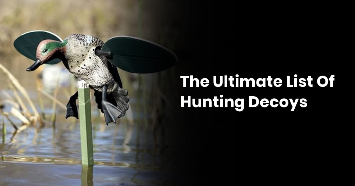 The Ultimate List Of Hunting Decoys